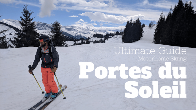 Ultimate Guide to Motorhome Skiing in The Portes du Soleil